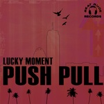 PUSHPULL - Lucky Moment (Front Cover)
