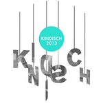 Kindisch 2013 (unmixed tracks)