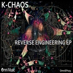 K CHAOS - Reverse Engineering EP (Front Cover)
