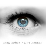 BELOW SURFACE - A Girl's Dream EP (Front Cover)