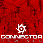 Connector Remixes