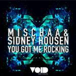 MISCHAA/SIDNEY HOUSEN - You Got Me Rocking (Front Cover)