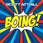ATTRILL, Scott - Boing (Front Cover)