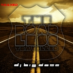 DJ BIG DOSE - The Road Less Travelled (Front Cover)