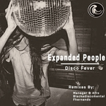EXPANDED PEOPLE - Disco Fever (remixes) (Front Cover)