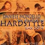 MONDELLO, Daniele - We Believe In Hardstyle Rmx 2014 (Front Cover)