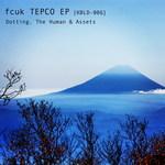 Fcuk TEPCO EP