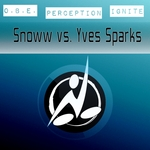 Snoww vs Yves Sparks EP