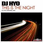DJ HYO - This Is The Night (Front Cover)