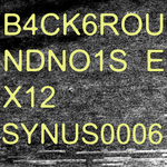 B4ck6roundno1se X12