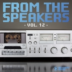 From The Speakers Vol 12