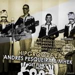 HipGroove EP