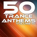 50 Trance Anthems - Volume 01