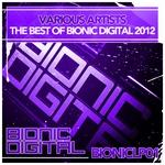 The Best Of Bionic Digital 2012