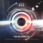 The Big Bang EP