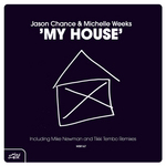 CHANCE, Jason/MICHELLE WEEKS - My House (Front Cover)