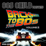 80'S CHILD - Back To The 80's Vol 2 (Front Cover)