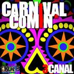 Carnival Comin'