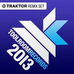 Best of Toolroom 2013 EP (Traktor Remix Sets)