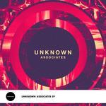Unknown Associates EP