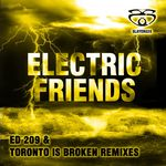 Electric Friends: Remixes