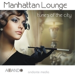Manhattan Lounge: Tunes Of The City