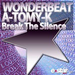 WONDERBEAT/A TOMY K - Break The Silence (Front Cover)