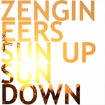 ZENGINEERS - Sun Up Sun Down (Front Cover)