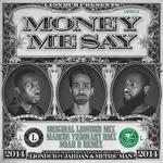 Money Me Say