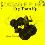 Digable Funk Dog Town EP