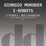 Utopia - Me Giorgio (The I-Robots Reconstructions)