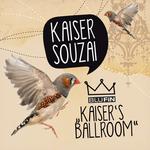Kaiser's Ballroom EP