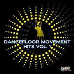 Dancefloor Movement Hits Vol 1
