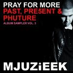 Past Pre5ent & Phuture Album Sampler 3