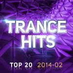 Trance Hits Top 20: 2014 02