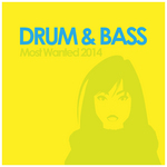 Drum & Bass Most Wanted 2014
