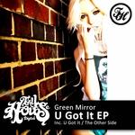 U Got It EP
