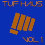 Tuf Haus Vol  1