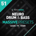 Patchworx 51: Neuro Drum & Bass (Sample Pack Massive Presets/MIDI/WAV)