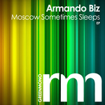 BIZ, Armando - Sometimes Moscow Sleeps (Front Cover)