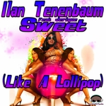 Sweet: Like A Lollipop (remixes)