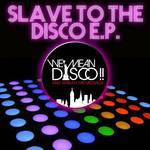 Slave To The Disco EP