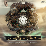 Guardians Of Time: Reverze 2014 Anthem