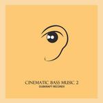 Cinematic Bass Music 2