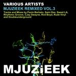 Mjuzieek Remixed Vol 3