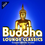 Buddha Lounge Classics Essential Chilled Bar Grooves