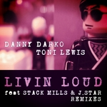 Livin Loud (dubstep remixes)