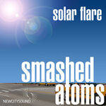 SMASHED ATOMS - Solar Flare (Front Cover)