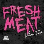 Fresh Meat Vol 4