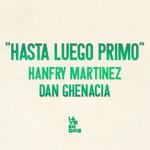 Hasta Luego Primo EP